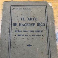 Libros antiguos: EL ARTE DE HACERSE RICO. Lote 212112405