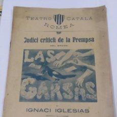 Libros antiguos: TEATRO CATALA ROMEA. JUDICI CRITICH DE LA PREMPSA LAS GARSAS. ANY 1905. Lote 212160425