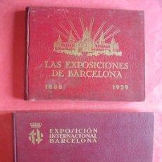 Libros antiguos: LAS EXPOSICIONES DE BARCELONA 1888-1929.-EXPOSICION INTERNACIONAL DE BARCELONA DE 1929.. Lote 212208883