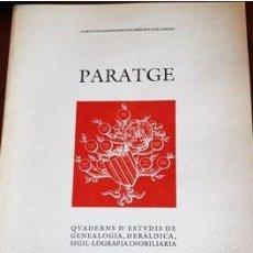 Libros antiguos: REVISTA PARATGE 1990 (EN CATALAN) CUADERNO DE ESTUDIOS DE GENEALOGIA Y HERALDICA. Lote 212375493