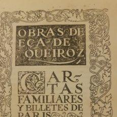 Livres anciens: CARTAS FAMILIARES Y BILLETES DE PARÍS ECA DE QUEIRÓZ. BIBLIOTECA NUEVA. MADRID.. Lote 212378386