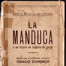 Libros antiguos: IGNACIO DOMENECH . LA MANDUCA (QUINTILLA CARDONA, S.F.). Lote 212404431