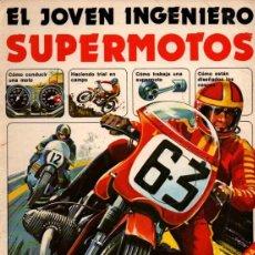 Libros antiguos: EL JOVEN INGENIERO SUPERMOTOS (PLESA, 1979). Lote 212404807