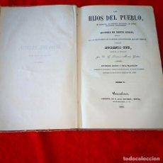 Libros antiguos: LOS HIJOS DEL PUEBLO TOMO V. Lote 212409717