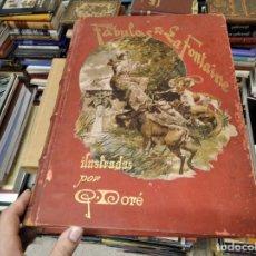 Libros antiguos: FÁBULAS DE FONTAINE . ILUSTRADAS POR GUSTAVO DORÉ . MONTANER Y SIMÓN . BARCELONA . 1885. Lote 212429477