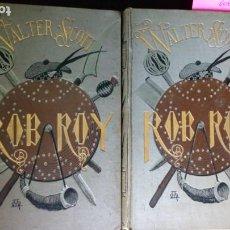 Libros antiguos: ROB ROY - WALTER SCOTT - BIBLIOTECA VERDAGUER 1882. Lote 212500153