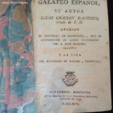 Libros antiguos: GALATEO ESPAÑOL. LUCAS GARCIA DANTISCO. Y VIDA DEL LAZARILLO DE TORMES. BARCELONA 1796.. Lote 212544695