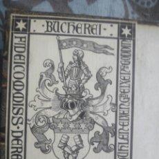 Libros antiguos: LIBRO ALEMÁN EXLIBRIS EX LIBRIS NOBLEZA ARISTOCRACIA. Lote 212629225