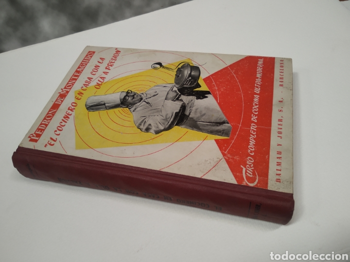 Libros antiguos: Pedron de monteagudo el cocinero en casa con la olla a presión - Foto 4 - 212653775