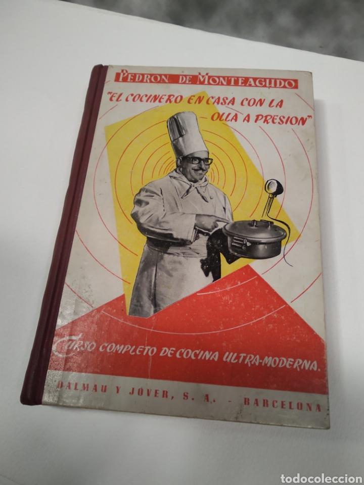 Libros antiguos: Pedron de monteagudo el cocinero en casa con la olla a presión - Foto 7 - 212653775