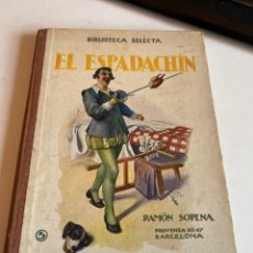 Libros antiguos: EL ESPADACHÍN. Lote 212690102