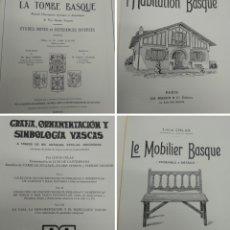 Libros antiguos: GRAFIA ORNAMENTACION Y SIMBOLOGIA VASCA LOUIS COLAS MIL ESTELAS DISCOIDEAS LA CASA VASCA MOBILIARIO. Lote 212694497