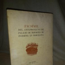 Libros antiguos: FACSIMIL DEL ANTEPROYECTO DE PALACIO DE DEPORTES DE INVIERNO EN BARCELONA - AÑO 1947 - NUMERADO.. Lote 212728798