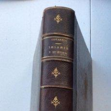 Libros antiguos: IRIARTE Y SU ÉPOCA POR EMILIO COTARELO Y MORI ,MADRID 1897. Lote 212780521