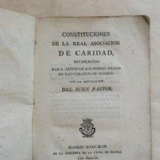 Libros antiguos: CONSTITUCIONES DE LA REAL ASOCIACIÓN DE CARIDAD ,PARA ALIVIO DE LOS PRESOS EN MADRID 1799. Lote 212808586