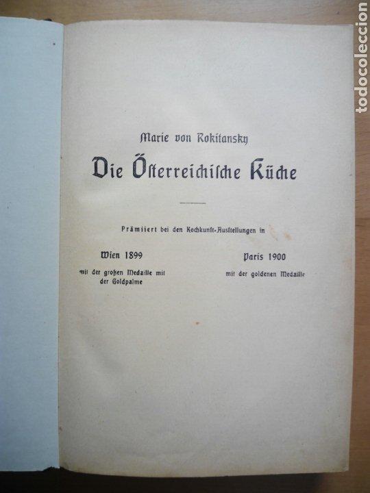 Libros antiguos: Marie von Rokitansky Oesterreichische Kuche 1929 cocina gastronomia Austria alemán deutsch - Foto 6 - 212902387