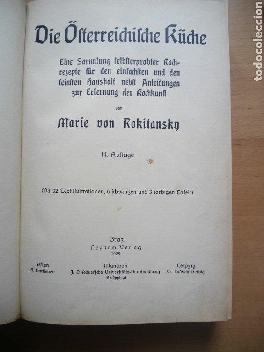 Libros antiguos: Marie von Rokitansky Oesterreichische Kuche 1929 cocina gastronomia Austria alemán deutsch - Foto 4 - 212902387