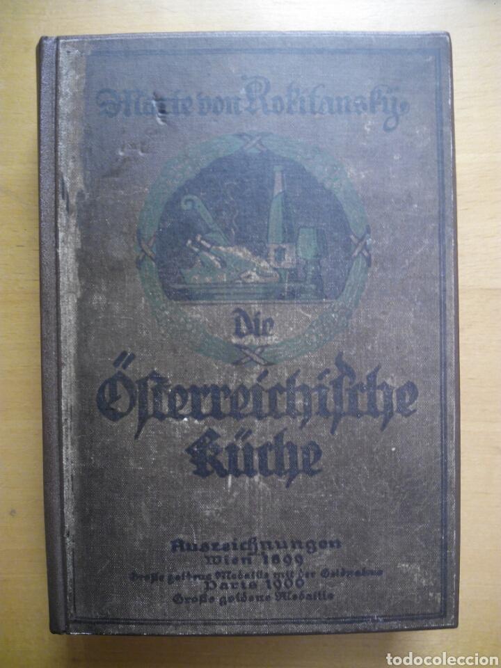 Libros antiguos: Marie von Rokitansky Oesterreichische Kuche 1929 cocina gastronomia Austria alemán deutsch - Foto 3 - 212902387