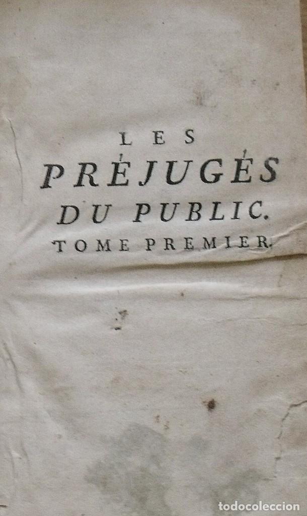 LES PRÉJUGÉS DU PUBLIC SUR L'HONNEUR. PARIS. 1765. TOME PREMIER. M. DENESLE. 400 PÁGS. EN FRANCÉS. (Libros Antiguos, Raros y Curiosos - Pensamiento - Otros)