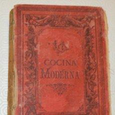 Libros antiguos: LA COCINA MODERNA PERFECCIONADA - SAENZ DE JUBERA - 1890 / COCINA-REPOSTERÍA-BOTILLERIA-PLANTAS. Lote 213042363
