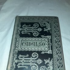 Libros antiguos: ANTIGUO LIBRO DON JOSÉ CADALSO AÑO 1885. Lote 213096651