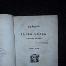 Libros antiguos: TEATRO DE CLARA GAZUL, COMEDIANTE ESPAÑOLA. LITERATURA FRANCESA.. Lote 213130996