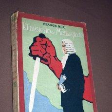 Libros antiguos: EL MISTERIO DE MONKSGLADE. HEADON HILL. LA NARIZ DE UN NOTARIO. EDMOND ABOUT. CALLEJA, 1919.. Lote 213190096