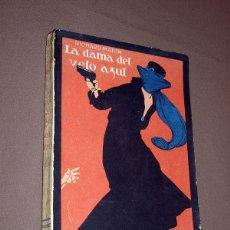 Libros antiguos: LA DAMA DEL VELO AZUL. RICHARD MARSH. COLECCIÓN MADRID, Nº 5. SATURNINO CALLEJA, 1919.. Lote 213190303