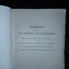 Libros antiguos: HOMENAJE A CARMELO ECHEGARAY. HISTORIA VASCA.. Lote 213206382
