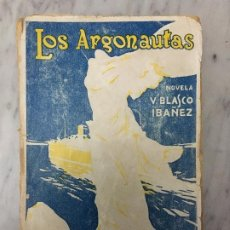 Libros antiguos: CONJUNTO DE 17 LIBROS DE BLASCO IBAÑEZ. Lote 213242791