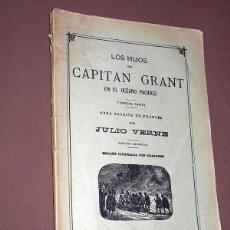 Libros antiguos: LOS HIJOS DEL CAPITÁN GRANT EN EL OCEANO PACÍFICO. TERCERA PARTE. JULIO VERNE. SAENZ DE JUBERA. VER. Lote 213254912