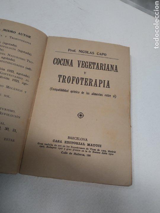 Libros antiguos: CAPO, Profesor Nicolás:Cocina vegetariana y trofoterapia. (Compatibilidad química de los alimentos - Foto 8 - 213281303