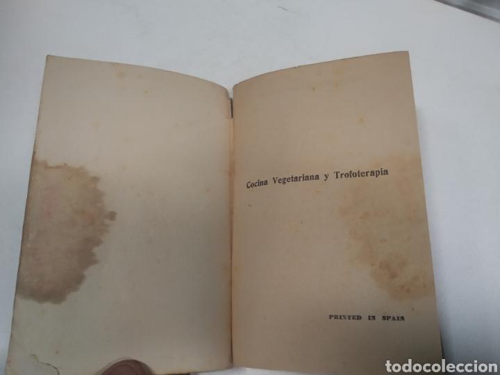 Libros antiguos: CAPO, Profesor Nicolás:Cocina vegetariana y trofoterapia. (Compatibilidad química de los alimentos - Foto 11 - 213281303