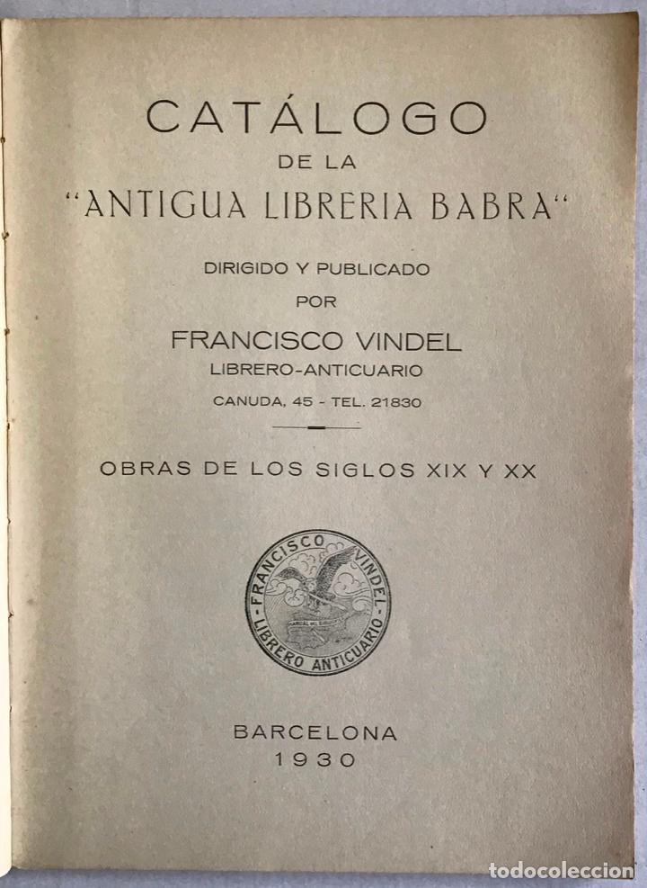 Libros antiguos: Catálogo de la Antigua Librería Babra. Dirigido y publicado por Francisco Vindel. OBRAS DE LOS SIGLO - Foto 2 - 123157254