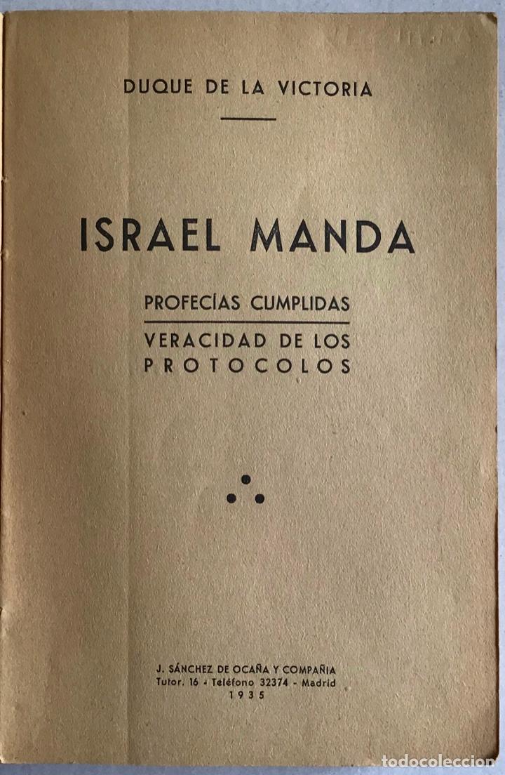 ISRAEL MANDA. PROFECÍAS CUMPLIDAS. VERACIDAD DE LOS PROTOCOLOS. - VICTORIA, DUQUE DE LA. (Libros Antiguos, Raros y Curiosos - Historia - Otros)