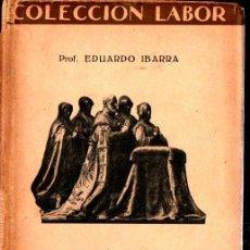 Libros antiguos: E. IBARRA : ESPAÑA BAJO LOS AUSTRIAS (LABOR, 1927). Lote 213337790