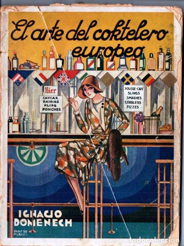 IGNACIO DOMENECH . EL ARTE DEL COKTELERO EUROPEO (QUINTILLA Y CARDONA, 1931) (Libros Antiguos, Raros y Curiosos - Cocina y Gastronomía)