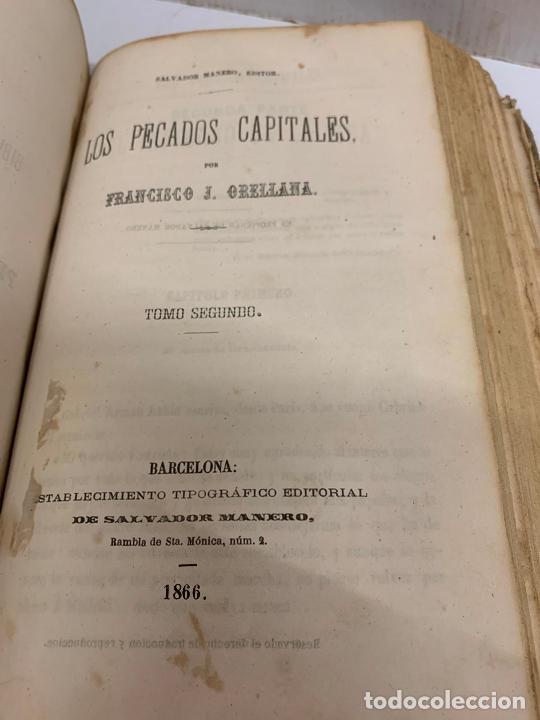 Libros antiguos: LOS PECADOS CAPITALES, Francisco J. Orellana. 1865-1866, 2 tomos en un solo libro - Foto 9 - 213418786