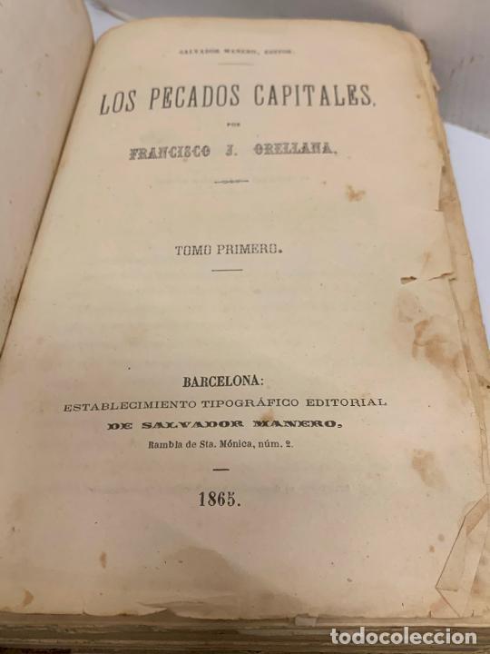 Libros antiguos: LOS PECADOS CAPITALES, Francisco J. Orellana. 1865-1866, 2 tomos en un solo libro - Foto 18 - 213418786