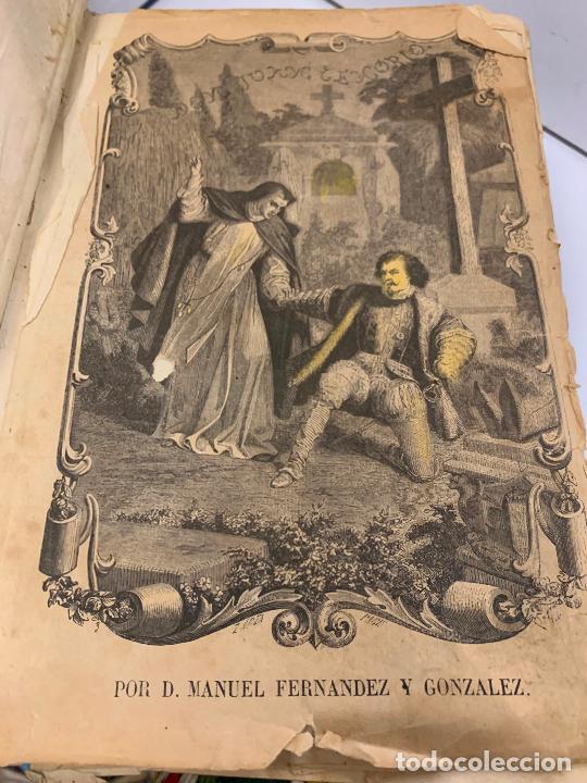 Libros antiguos: DON JUAN TENORIO, Manuel Fernandez Gonzalez 1883, 2 tomos - Foto 24 - 213424528