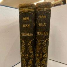 Libros antiguos: DON JUAN TENORIO, MANUEL FERNANDEZ GONZALEZ 1883, 2 TOMOS. Lote 213424528