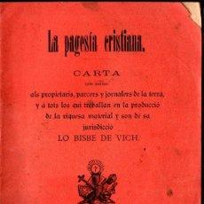 Libros antiguos: LA PAGESIA CRISTIANA (ANGLADA, VICH, 1903) CATALÁN. Lote 213459848