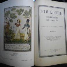 Libros antiguos: FOLKLORE Y COSTUMBRES DE ESPAÑA 1931 TOMO II HISTORIA ARTE VIDRIO MÚSICA DANZA. Lote 213467781