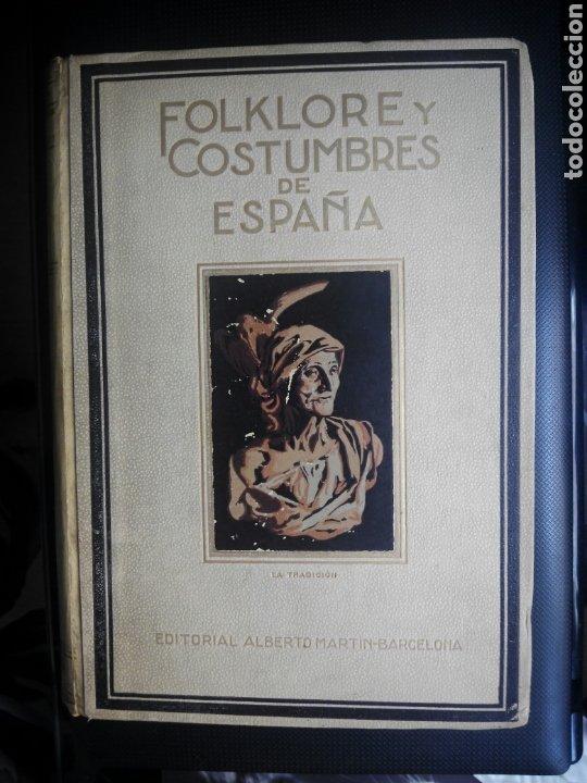 FOLKLORE Y COSTUMBRES DE ESPAÑA 1931 TOMO II HISTORIA ARTE VIDRIO MÚSICA DANZA (Libros Antiguos, Raros y Curiosos - Bellas artes, ocio y coleccionismo - Otros)