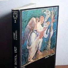 Libros antiguos: EL SACO DE ROMA, 1527 (ANDRÉ CHASTEL, ESPASA ARTE. 134 ILUSTRACIONES. Lote 213490420