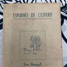 "Libros antiguos: LIBRO ""ESPURNES DE L'ESPERIT"" DE JOAN MARAGALL. Lote 213565998"