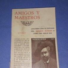 Libros antiguos: AMIGOS Y MAESTROS POMPEYO MAUCCI EDITORIAL MAUCCI AÑO 1915 EN BUEN ESTADO. Lote 213644635