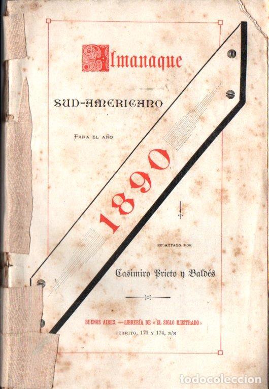ALMANAQUE SUD AMERICANO 1890 (BUENOS AIRES, EL SIGLO ILUSTRADO) (Libros Antiguos, Raros y Curiosos - Historia - Otros)
