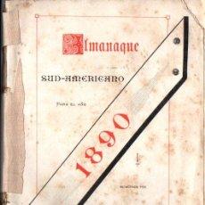 Libros antiguos: ALMANAQUE SUD AMERICANO 1890 (BUENOS AIRES, EL SIGLO ILUSTRADO). Lote 213647470