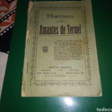 Libros antiguos: HISTORIA DE LOS AMANTES DE TERUEL. LIBRITO DE PRINCIPIOS DEL SIGLO XX. ARSÉNICO PERRUCA. TERUEL.. Lote 213663600